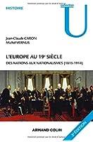 L'Europe au 19e siècle - 3e édition: Des nations aux nationalismes (1815-1914)