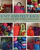 Knit & Felt Bags