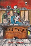Red Tape: Bureaucracy, Structural Violence and Poverty in India