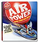 Air Power: Rocket science made simple (Klutz)