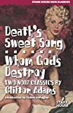 img - for Death's Sweet Song / Whom Gods Destroy (Stark House Noir Classics) book / textbook / text book