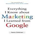 Everything I Know about Marketing I L...