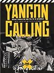 Yangon Calling - Musik, Subkultur und...