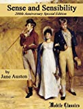 Sense and Sensibility: 200th Anniversary Special Edition [Illustrated]