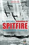 Image of R.J. Mitchell: Schooldays to Spitfire