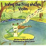 Irving the Frog and his Violin