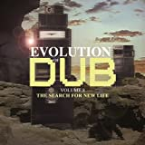 Evolution Of Dub Vol. 8: The Search For New Life