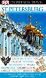 img - for DK EYEWITNESS TRAVEL GUIDE: ST PETERSBURG book / textbook / text book