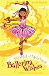 Ballerina Wishes (World of Wishes)