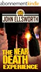The Near Death Experience (Thaddeus M...