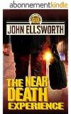The Near Death Experience (Thaddeus Murfee Legal Thriller Series Book 10) (English Edition)