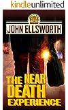 The Near Death Experience (Thaddeus Murfee Legal Thriller Series Book 10)