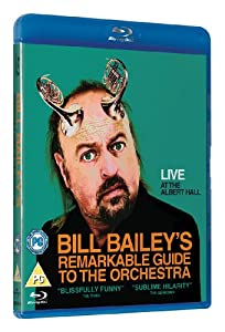 Bill Bailey's Remarkable Guide to the Orchestra [Blu-ray]