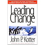 Leading Changeby John P Kotter