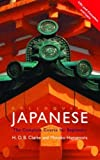 img - for Colloquial Japanese: The Complete Course for Beginners (Colloquial Series) by H.B.D Clarke (2002-12-12) book / textbook / text book