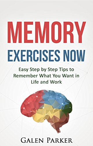 Memory Exercises Now by Galen Parker ebook deal