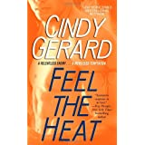 Feel the Heatby Cindy Gerard