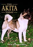 img - for The Akita Today by Dave Killilea (1999-01-04) book / textbook / text book