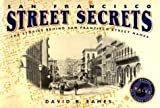 img - for San Francisco Street Secrets Paperback - February 7, 1995 book / textbook / text book