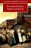 North and South (Oxford World's Classics) (0192831941) by Elizabeth Gaskell