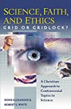 img - for Science, Faith, and Ethics: Grid or Gridlock? book / textbook / text book