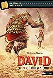 David, le berger devenu roi