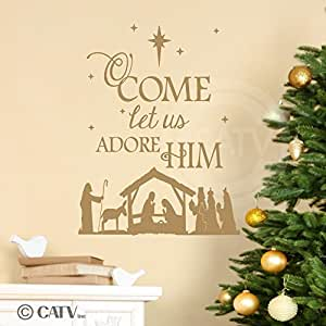 Nativity O Come Let Us Adore Him Wall Saying Vinyl