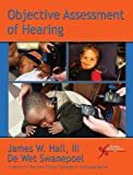 img - for Objective Assessment of Hearing (Core Clinical Concepts in Audiology) book / textbook / text book