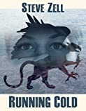 img - for Running Cold (The Griffon Master Book 3) book / textbook / text book