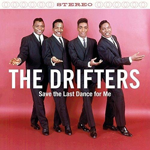Drifters - Save the Last Dance for Me + 2 Bonus Tracks