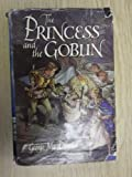 The Princess and the Goblin (Everyman's Library Children's Classics) (0679428100) by George MacDonald