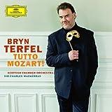 Bryn Terfel - Tutto Mozart! ~ Wolfgang Amadeus Mozart