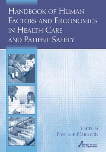 Handbook of Human Factors and Ergonomics in Health Care...