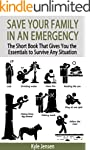 Save Your Family In An Emergency: The...