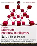 img - for Knight's Microsoft Business Intelligence 24-Hour Trainer book / textbook / text book