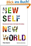 New Self, New World: Recovering Our S...
