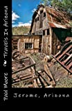 img - for Travels In Arizona - Jerome Arizona book / textbook / text book