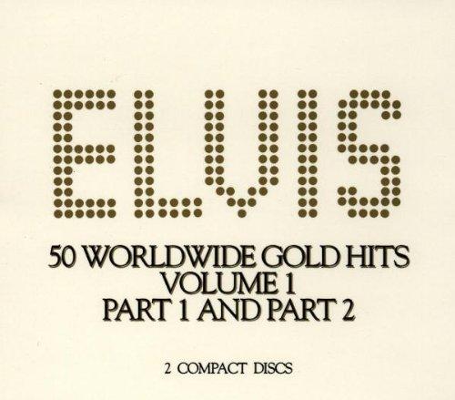 Elvis Presley - 50 Worldwide Gold Hits, Volume 1 - Zortam Music