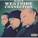 The Best Of: The Gangsta/The Killa/The Dope Dealer ~ Westside Connection