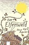 Der Elfenwald: Das Kleine Volk (Taschenbuch Kinderbuch ab 10)