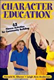img - for Character Education:43 Fitness Activities for Community Building book / textbook / text book