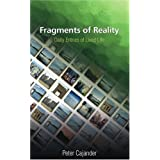 Fragments of Reality: Daily Entries of Lived Life ~ Peter Cajander