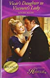 Vicar's Daughter to Viscount's Lady (Mills & Boon Hardback Historical)