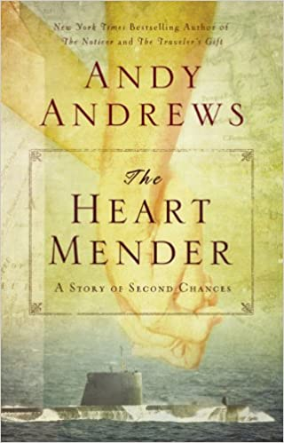 The Heart Mender: A Story of Second Chances