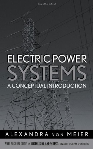 Electric Power Systems: A Conceptual Introduction