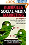 Guerrilla Marketing for Social Media:...