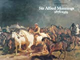 Sir Alfred Munnings, 1878-1959: A Centenary Tribute