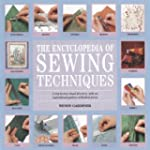 The Encyclopedia of Sewing Techniques...
