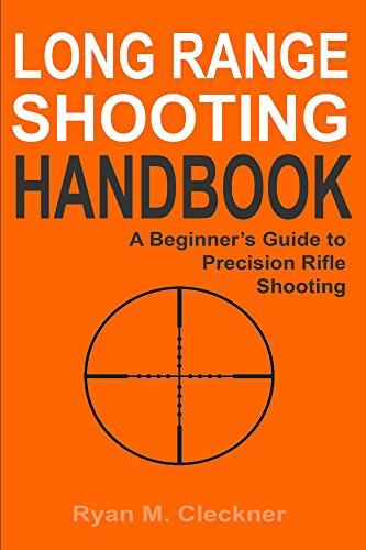 Long Range Shooting Handbook: Complete Beginner's Guide to Long Range Shooting (Ranges compare prices)