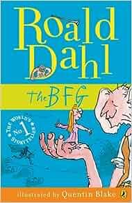 The BFG (My Roald Dahl): Roald Dahl: 9780141322629: Amazon.com: Books